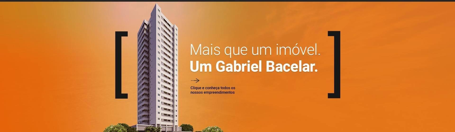 Mais que um imóvel.<br /> Um Gabriel Bacelar.